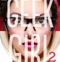 Geek girl, tome 2 : model misfit