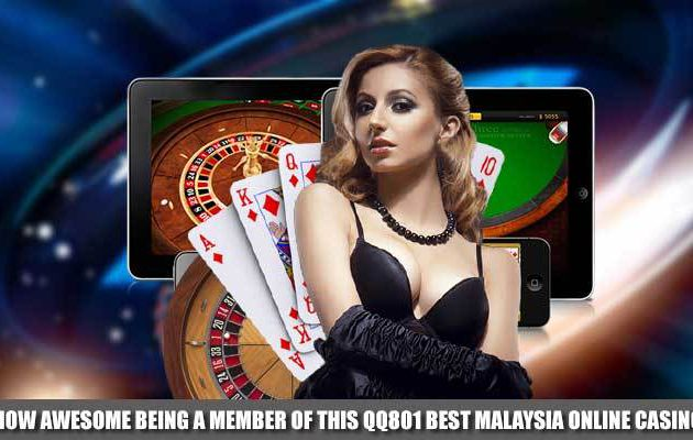 How awesome being a member of this QQ801 best Malaysia online casino