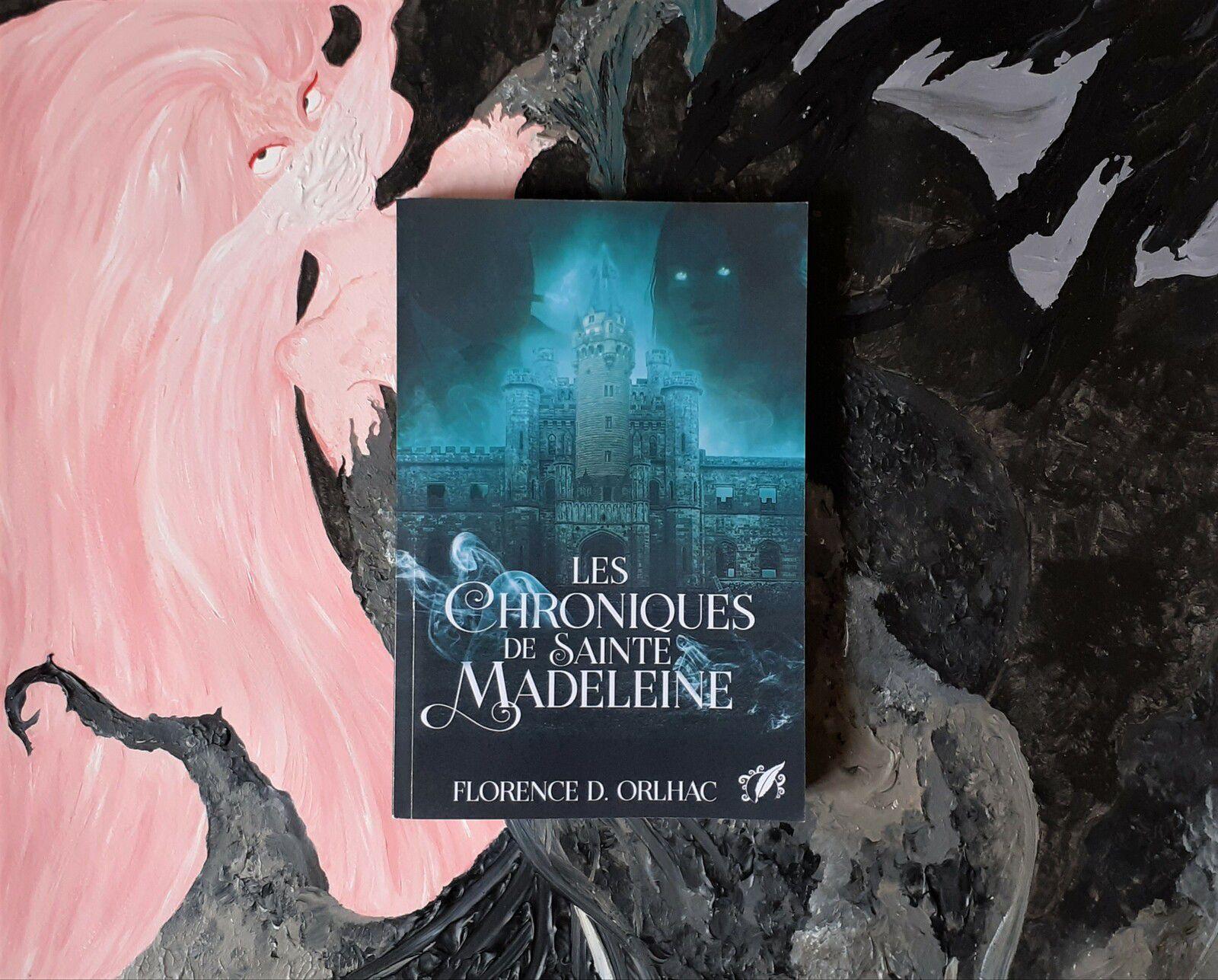 Florence D. Orlhac, Les Chroniques de Sainte Madeleine, Éditions Octoquill, mai 2021
