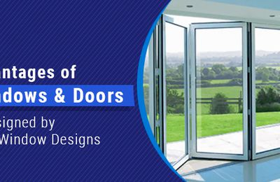 Advantages of uPVC Windows & Doors Designed by Fortunne Window Designs