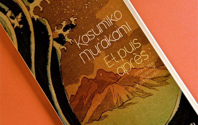 """A lire : """"Et puis après"""" de Kasumiko Murakami"""