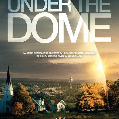 "[serie tv] 10 choses à retenir de ""Under the dome"""