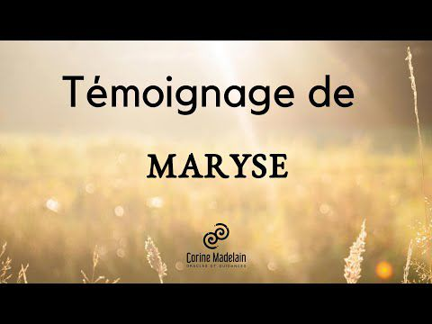 Témoignage de Maryse