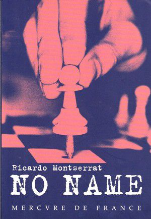 Ricardo MONTSERRAT : No Name.