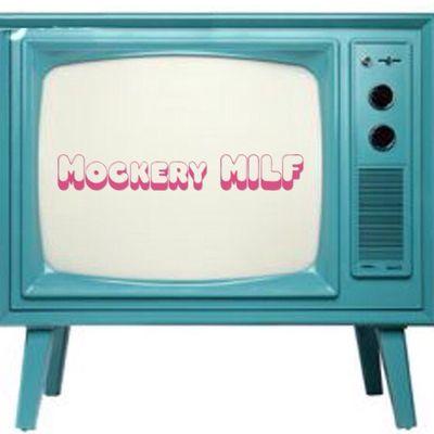 Mockery MILF