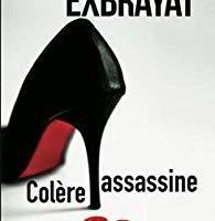 Colère assassine - de Stéphanie EXBRAYAT
