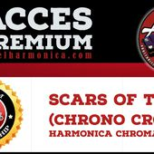 Scars of Time (Chrono Cross) - Harmonica chromatique - Le blog du site apprendrelharmonica.com