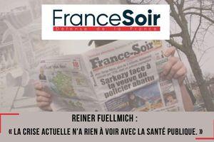 FranceSoir | Le Débriefing avec l'avocat Reiner Fuellmich « La crise actuelle n'a rien à voir avec la santé publique »