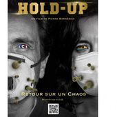 Hold-Up - film documentaire - Wikistrike