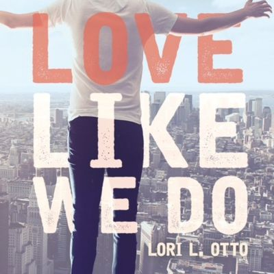Love Like We Do- Side A by Lori Otto~ My Review