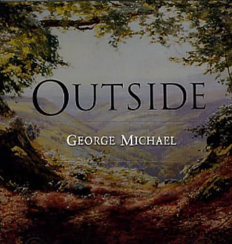 GEORGE MICHAEL - POURQUOI AVOIR ECRIT OUTSIDE ? , GEORGE EN  DONNE LA RAISON !!