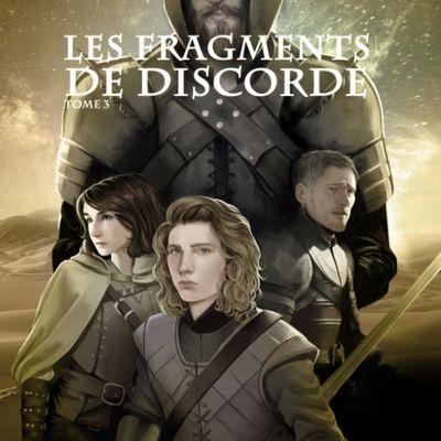 Les Fragments perdus, tome 3 : Les Fragments de Discorde de Brice Milan (2019)
