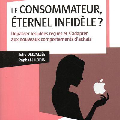 """A lire absolument : """"Le Consommateur, éternel infidèle ?"""""""