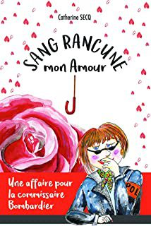 Sang rancune, mon amour @CatherineSecq