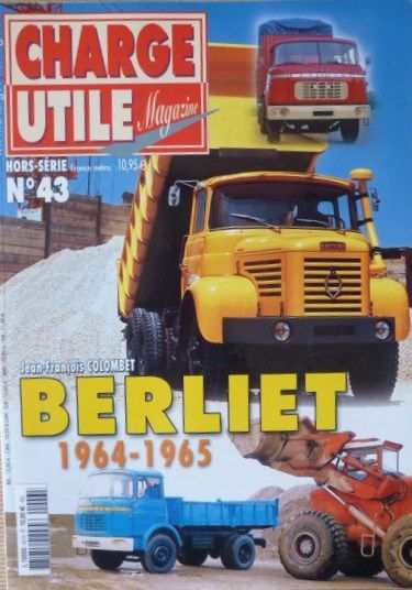 Source photo : magazine Charge Utile - Hors-série Berliet n° 43