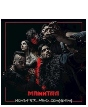 💿 MANNTRA • Monster Mind Consuming