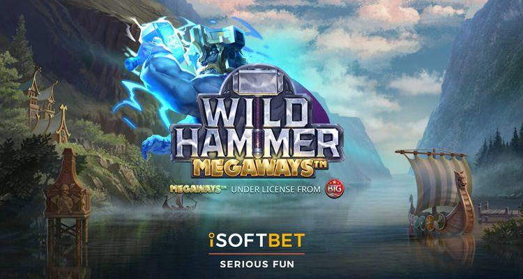 machine à sous en ligne Wild Hammer Megaways logiciel iSoftBet