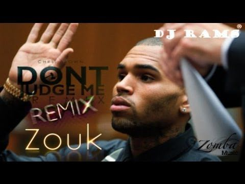 C.BROWN: Dont Judge Me (Rmx by Dj Rams, 2013 Edit Pwd by ZMN)