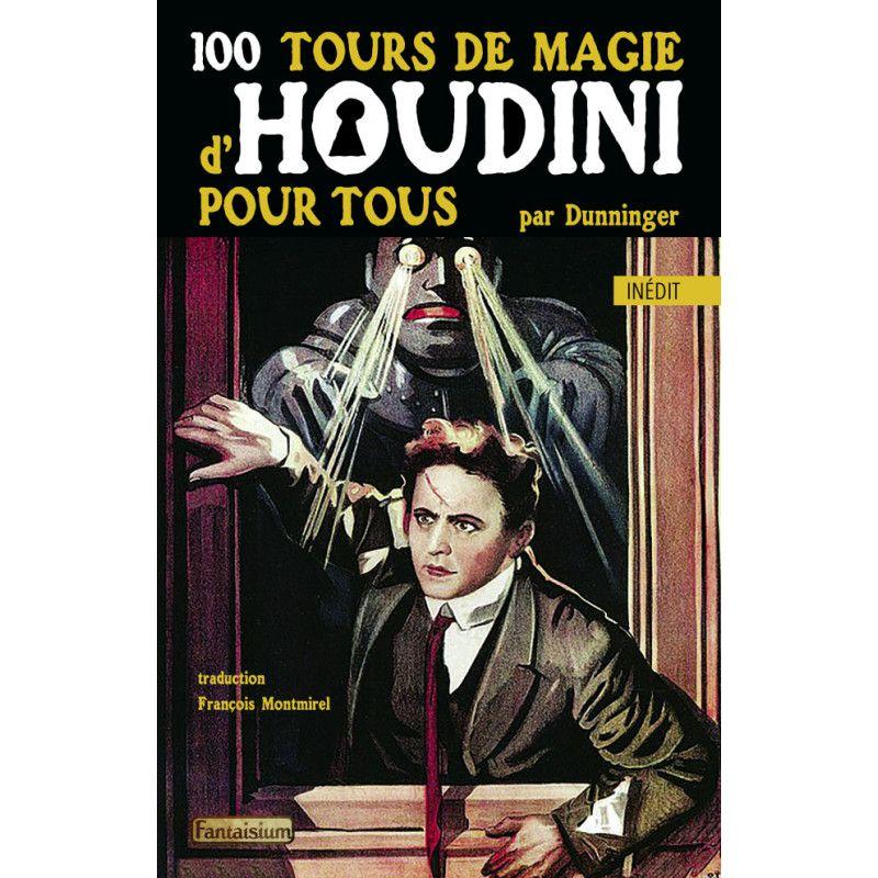 """Fév. 2021 : """"100 tours de magie d'Houdini pour tous"""", de Dunninger"""