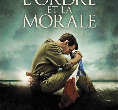 Critique Ciné : L'Ordre et la Morale, postulat raté