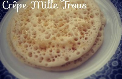 Baghrir ou Crepe Mille Trous