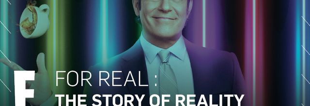 "La série documentaire ""For Real : The Story Of Reality TV"" arrive sur E!"