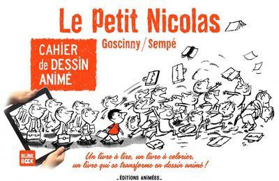 """Cahier de dessin animé - Le Petit Nicolas"" de Goscinny et Sempé"