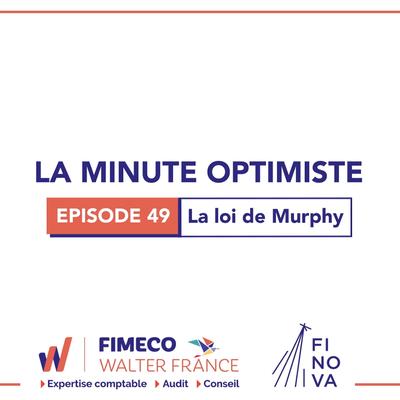 La Minute Optimiste - Episode 49 !