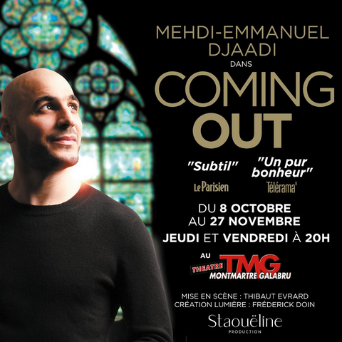 COMING OUT de Mehdi DJAADI