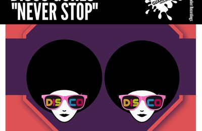 GR569 Disco Gurls - Never Stop (Extended Mix)