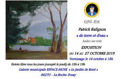 14 au 27 octobre 2019 : Patrick RAFIGNON EXPOSE A LA ROCHE-POSAY