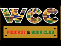 WCC Podcast & BookClub Ep. 20 : African class characteristics & ideology
