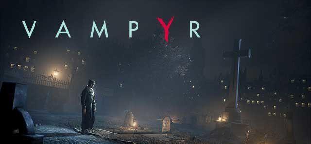 Jeux video: Vampyr sort de l'ombre avec 15min de gameplay pre-alpha !