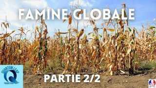 """DOCUMENTAIRE : """"FAMINE GLOBALE"""" PARTIE 2/2 - 30/06/2021."""