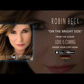 """Robin Beck - """"On The Bright Side"""" (Official Audio)"""