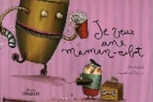 Semaine 31 Je veux une maman-robot chez Maud