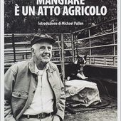 Mangiare è un Atto Agricolo - Libro