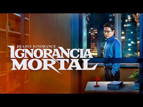 Nueva película cristiana completa en español | Ignorancia mortal