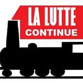Rien n'est joué: la lutte des cheminots continue - Le blog de Roger Colombier