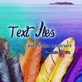 Text'iles au fil des couleurs. Plumes de vie. Julie DUDOUX. (Recueil de nouvelles) -