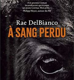 A sang perdu - Rae DelBianco