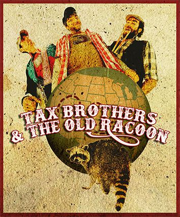 "**Communiqué de presse** ""Mr President"" Tax Brothers & The Old Racoon"