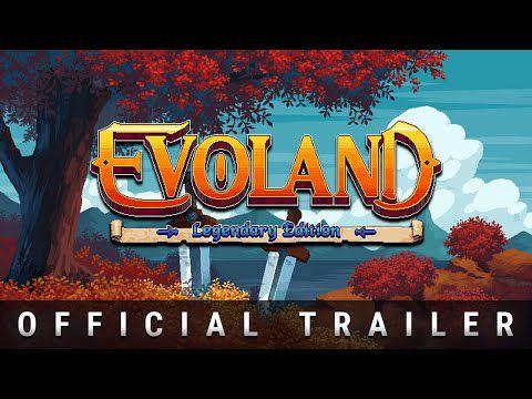 [ACTUALITE] Evoland Legendary Edition est disponible sur consoles