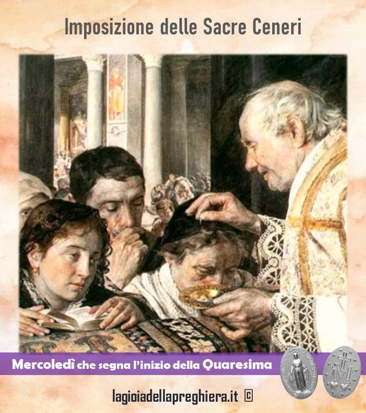 Imposizione delle Sacre Ceneri: inizio della Quaresima (17 febbraio 2021 - mercoledì) - Preghiere