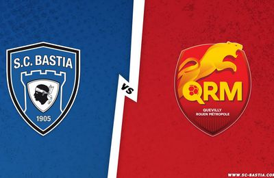 SC Bastia / Quevilly-Rouen en direct lundi sur Canal Plus Sport !