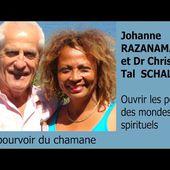 le chamanisme sauvage - DR CHRISTIAN TAL SCHALLER & JOHANNE RAZANAMAHAY SCHALLER