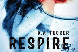 Ten Tiny Breaths tome 1 : Respire de K.A. TUCKER
