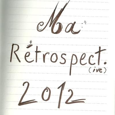 Rétrospective 2012 #1 - Londres
