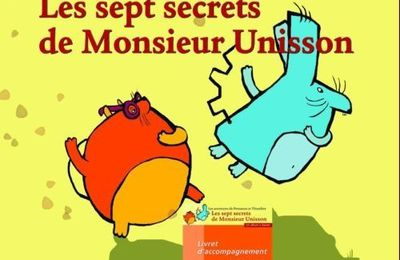 Un album à danser : les sept secrets de Monsieur Unisson