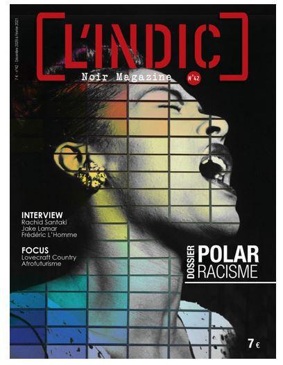 L'Indic n°42 : polar et racisme